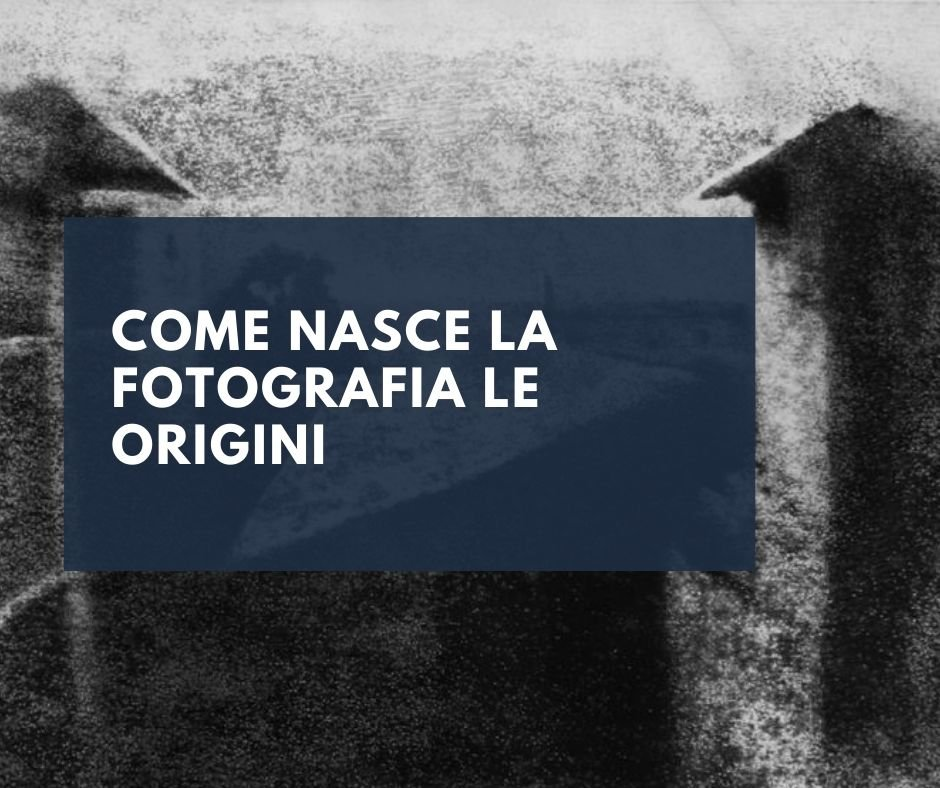 fotografia-le-origini-breve-storia