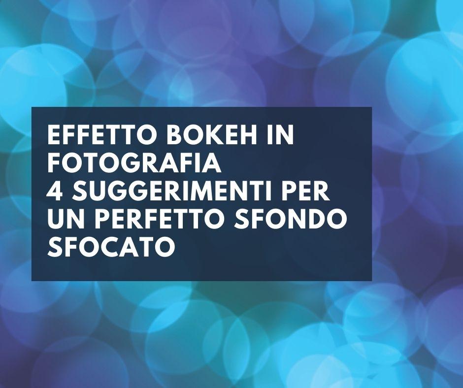 Effetto bokeh-tutorial-foto