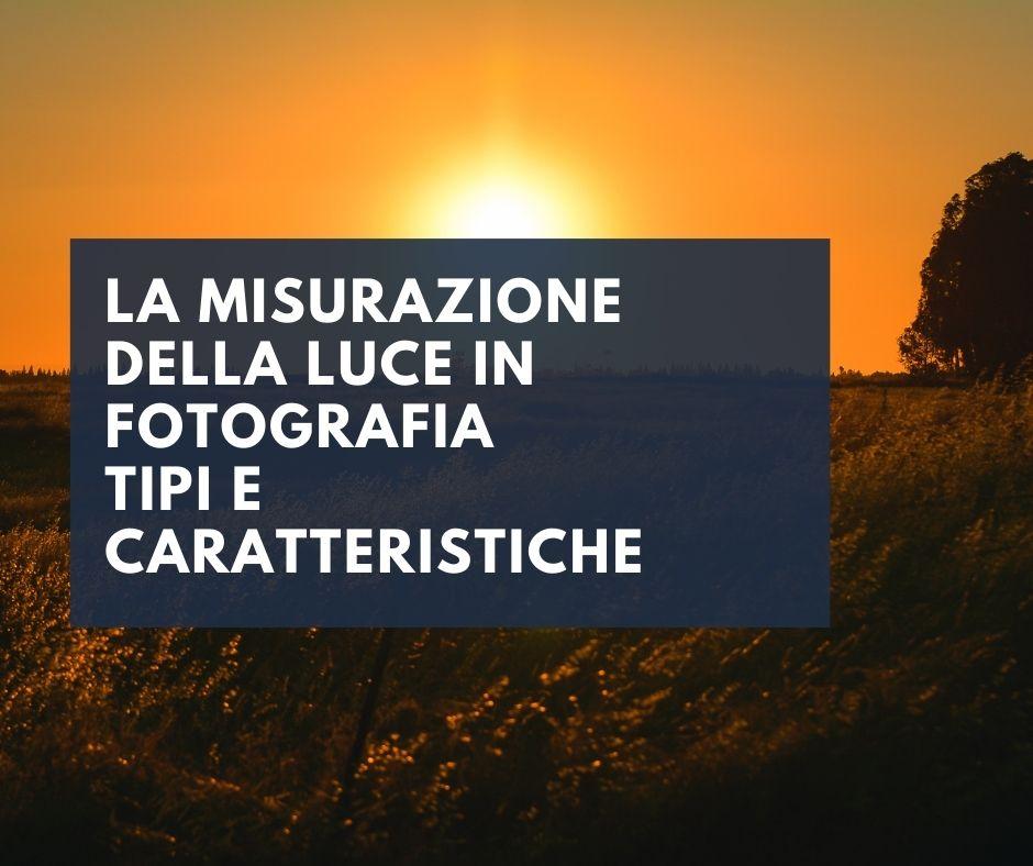 La-misurazione-della-luce-in-fotografia-tutorial-01